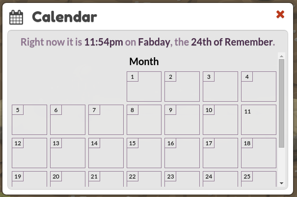 An empty interface for now, soon we will have a fully functioning calendar in game.